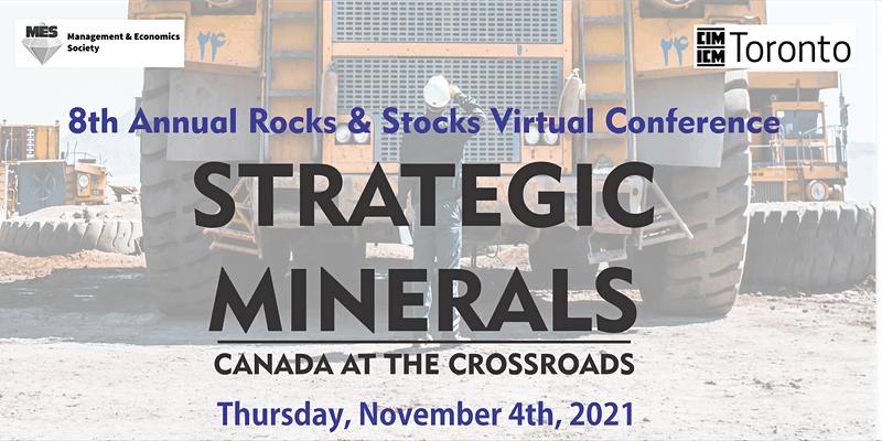 8th Annual Rocks & Stocks 2021: Strategic Minerals - Canada at the Crossroads @ Live Online